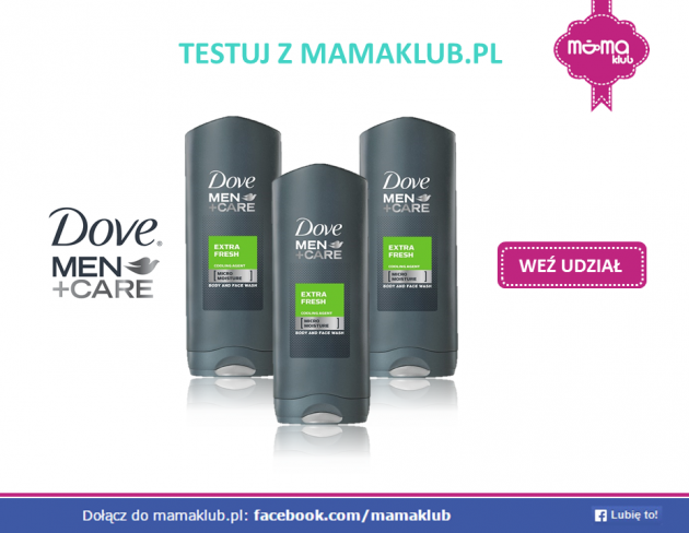 Testuj Dove MEN + CARE z mamaklub.pl
