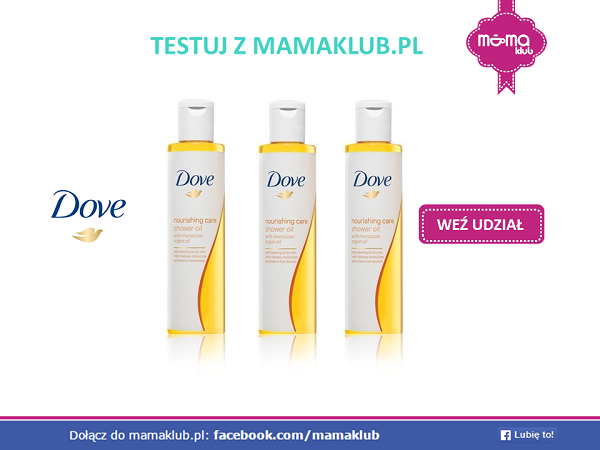 Testuj Dove shower oil z mamaklub.pl